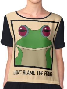 DON'T BLAME THE FROG Chiffon Top