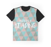 (Pale Pink) Probably Reading Graphic T-Shirt