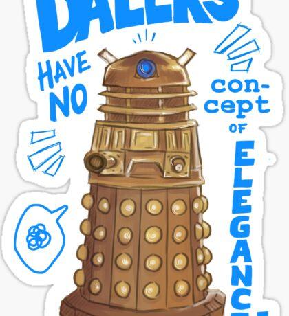 Daleks not elegant Sticker