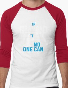 IF GRANDAD CAN'T FIX IT, NO ONE CAN! T-Shirt