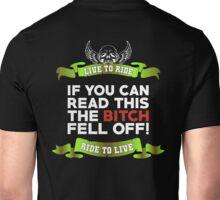 If You Can Read This Then The Bitch Fell Off -  Lime Variant Unisex T-Shirt
