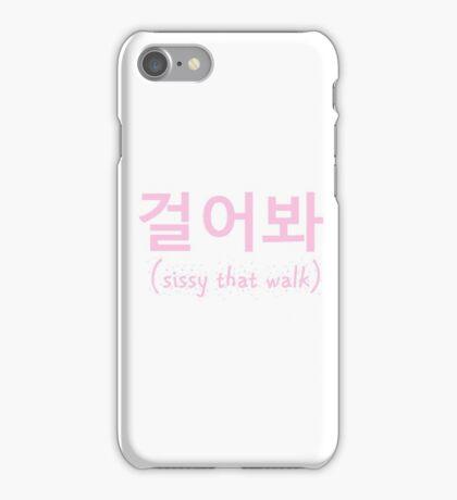 Kim Chi Geol-eo bwa Sissy That Walk iPhone Case/Skin