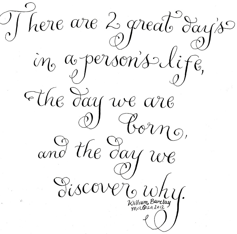 Two great days Inspirational handwritten quote by Melissa Goza
