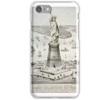 The great Bartholdi statue, Liberty enlightening the world--The gift of France to the American people Published by Currier & Ives, . iPhone Case/Skin