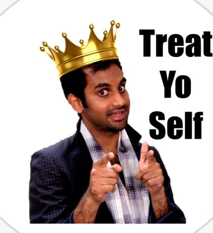 Treat Yo Self- Parks and Rec Sticker