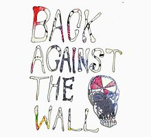 Back Against The Wall Unisex T-Shirt