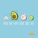 Rock out with your guac out by Elaine Chen
