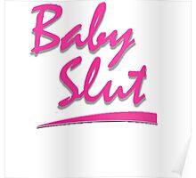 Baby Slut- Unbreakable Kimmy Schmidt Poster