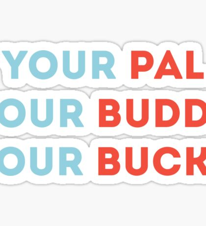 your bucky Sticker