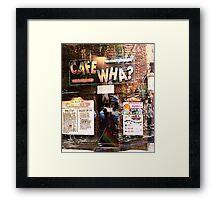 Cafe Wha, NYC, NY Framed Print