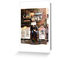 Cafe Wha, NYC, NY Greeting Card