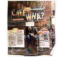Cafe Wha, NYC, NY Poster
