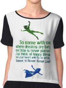 Come away to neverland Chiffon Top