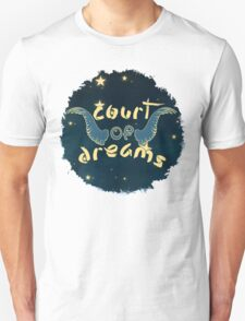 Court of Dreams Unisex T-Shirt