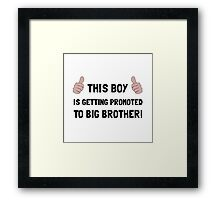Promoted To Big Brother Framed Print