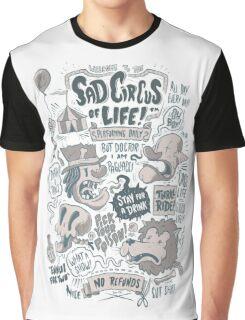 Sad Circus of Life Graphic T-Shirt