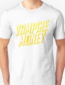 Vampire Money 2 Unisex T-Shirt