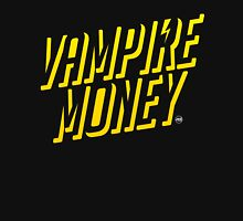 Vampire Money 2 Unisex T-Shirt