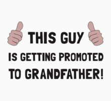 Promoted To Grandfather One Piece - Short Sleeve