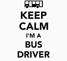 Keep calm I'm a bus driver Unisex T-Shirt