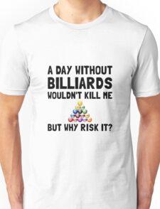 Risk It Billiards Unisex T-Shirt