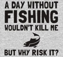 Risk It Fishing Baby Tee