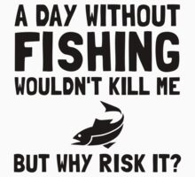 Risk It Fishing One Piece - Short Sleeve