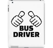 Bus driver iPad Case/Skin