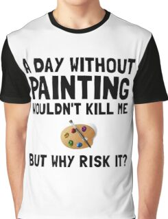 Risk It Painting Graphic T-Shirt