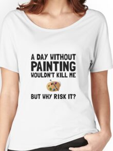 Risk It Painting Women's Relaxed Fit T-Shirt