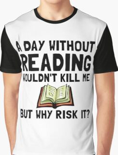 Risk It Reading Graphic T-Shirt