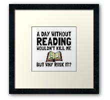 Risk It Reading Framed Print