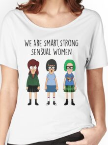 We Are Smart, Strong, Sensual Women Women's Relaxed Fit T-Shirt