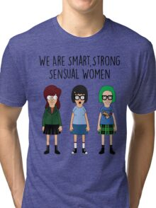 We Are Smart, Strong, Sensual Women Tri-blend T-Shirt