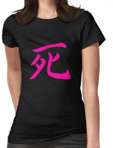 Death Shirt (Symbol means Death in Japanese) Womens Fitted T-Shirt