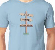 Where should I go? Unisex T-Shirt