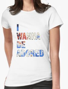 I Wanna Be Adored -The Stone Roses Womens Fitted T-Shirt
