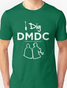 I dig the DMDC Unisex T-Shirt