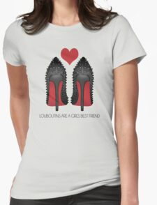 LOUBOUTINS ARE A GIRL'S BEST FRIEND WITH HEART - MARYLIN MONROE Womens Fitted T-Shirt