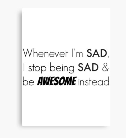 Sad/Awesome (black text) Metal Print