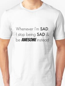 Sad/Awesome (black text) Unisex T-Shirt