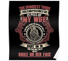 Funny Fathers Day Quotes Gift Don't Piss Off My Wife T-Shirt Poster