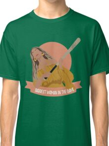 baddest woman in the game Classic T-Shirt