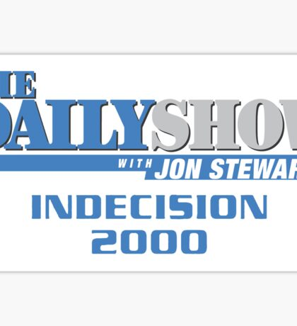 The Daily Show with Jon Stewart: Indecision 2000 Sticker
