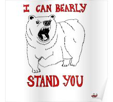 Animals Are Mean: Bear Poster