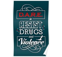 DARE to Resist Drugs and Violence Poster