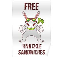 Free Knuckle Sandwiches Poster