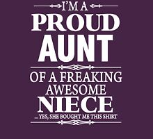I'm A Proud Aunt Of A Freaking Awesome Niece  Womens Fitted T-Shirt