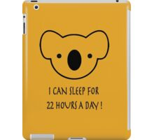 I Can Sleep For 22 Hours a Day iPad Case/Skin