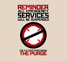 Reminder The Purge Unisex T-Shirt